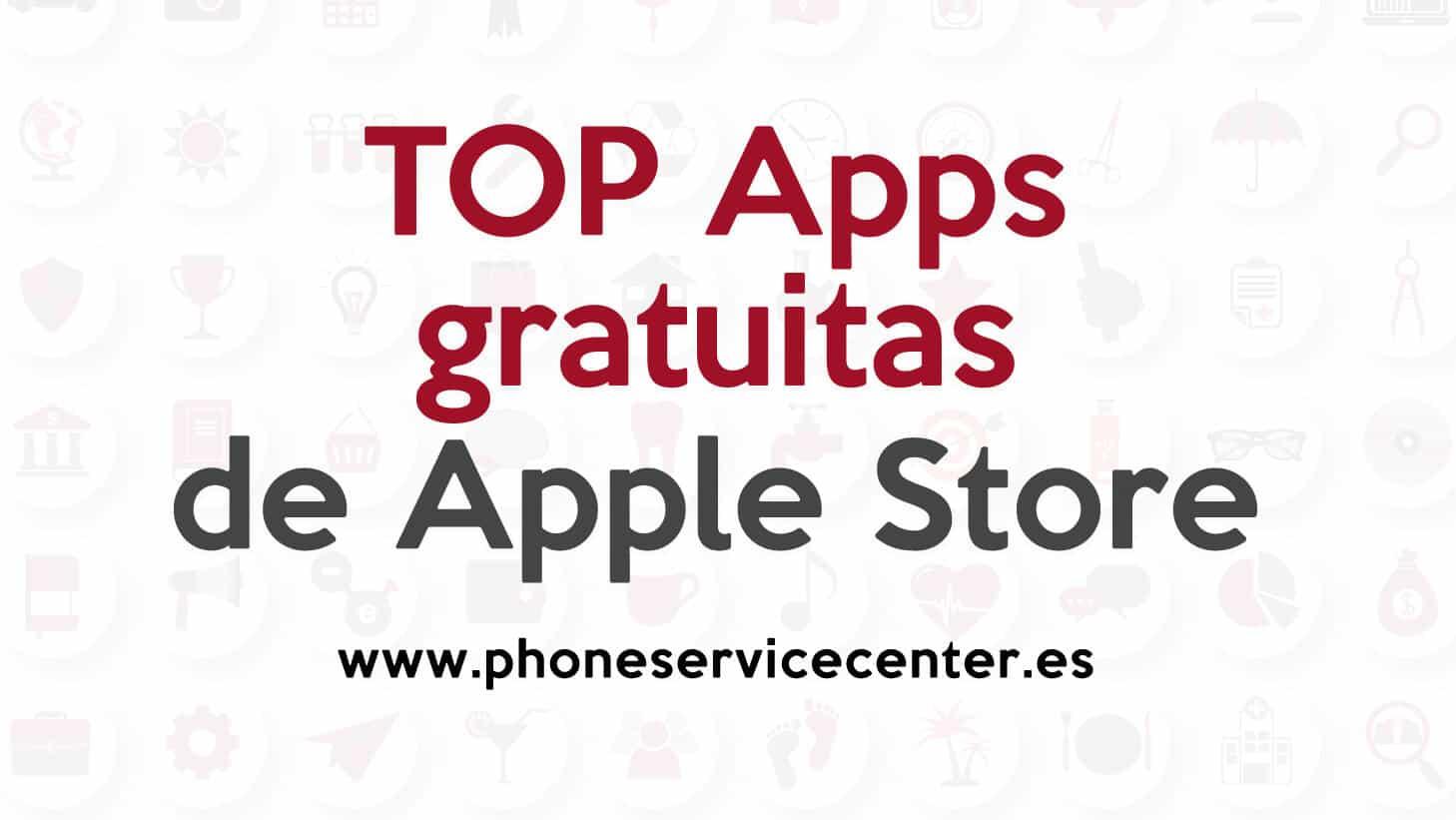 mejores Apps gratuitas de Apple Store