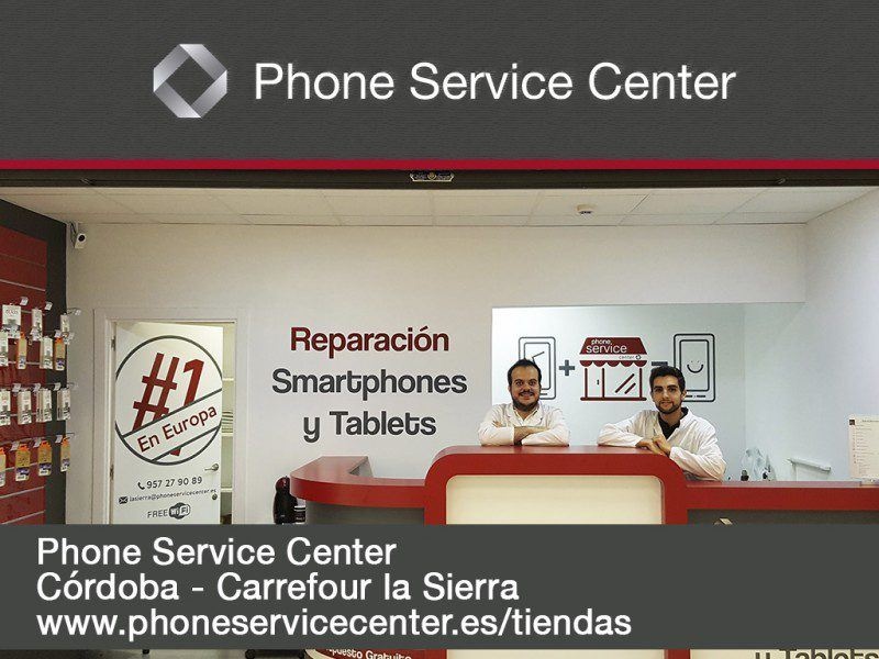 Reparacion de moviles y tablets Phone Service Center Cordoba Carrefour La Sierra
