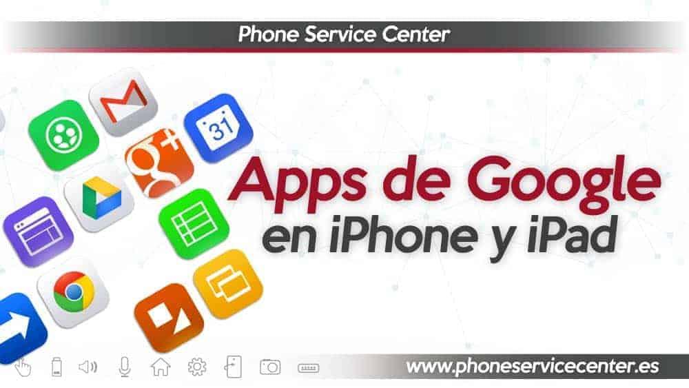 aplicaciones de google para iphone