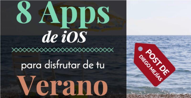 Aplicaciones basicas para iOS para disfrutar de tu verano