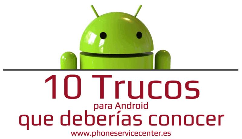 trucos de Android que mejoran el rendimiento de tu movil