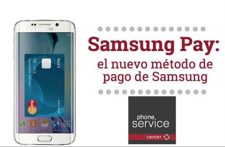 Samsung Pay el nuevo metodo de pago de Samsung