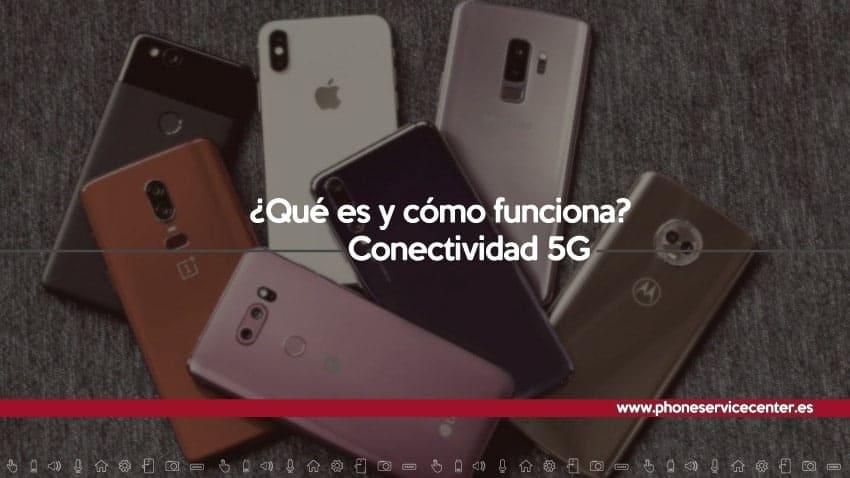 conectividad-5g-que-es-y-como-funciona
