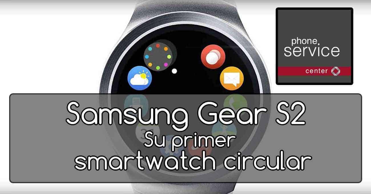 Samsung Gear S2 Smartwatch lanzamiento oficial