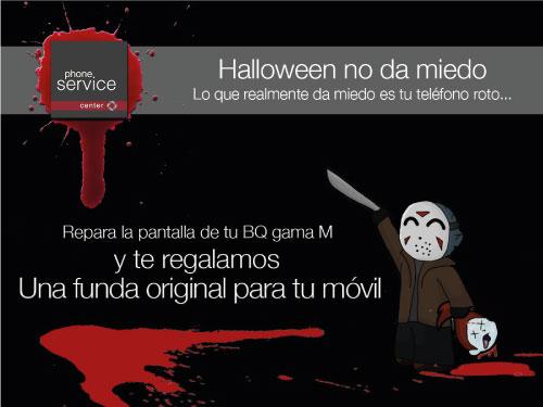 Promocion Halloween PSC Reparacion BQ Gama M