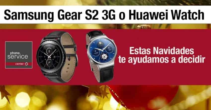 Samsung Gear S2 3G Huawei Watch comparativa