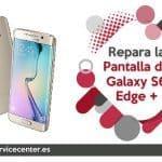 Como reparar la pantalla del Galaxy S6 Edge Plus