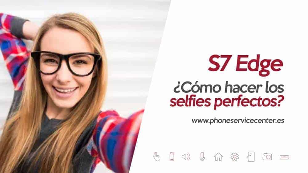 selfies con el Samsung Galaxy S7 Edge