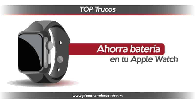 trucos-para-ahorrar-bateria-en-tu-apple-watch