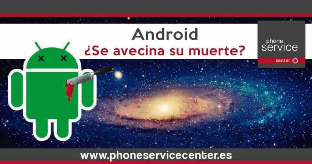 ¿Podria desaparecer Android?-1024x538