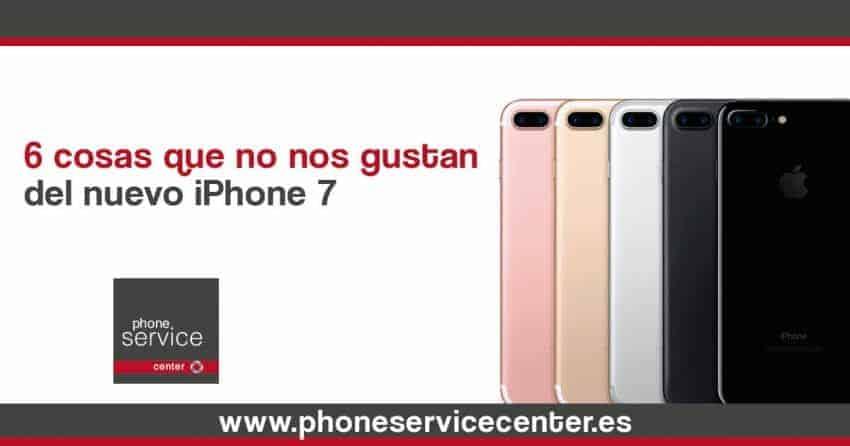 6 cosas que no nos gustan del iPhone 7
