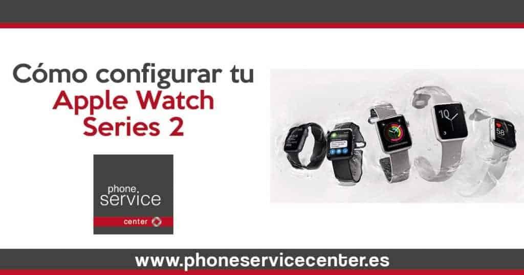 Como-configurar-tu-Apple-Watch-Series-2-con-tu-iPhone-1024x538