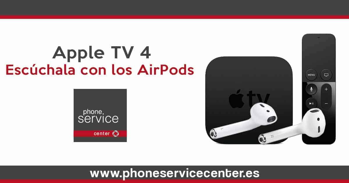 Como utilizar los AirPods en la Apple TV 4