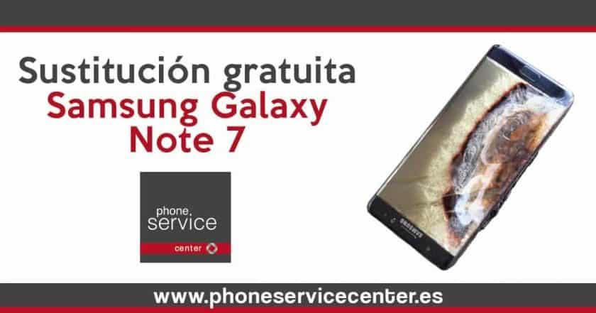Sustitución gratuita Samsung Galaxy Note 7