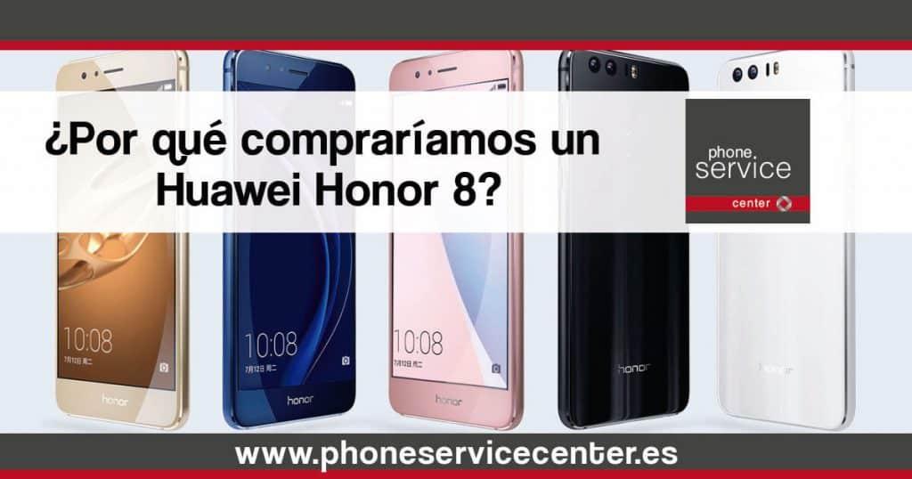Por-que-comprariamos-un-Huawei-Honor-8-1024x538