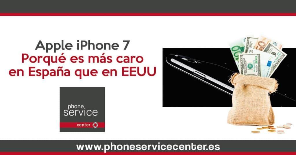 Por-que-es-mas-caro-el-iPhone-7-en-Espana-que-en-EEUU-1024x538