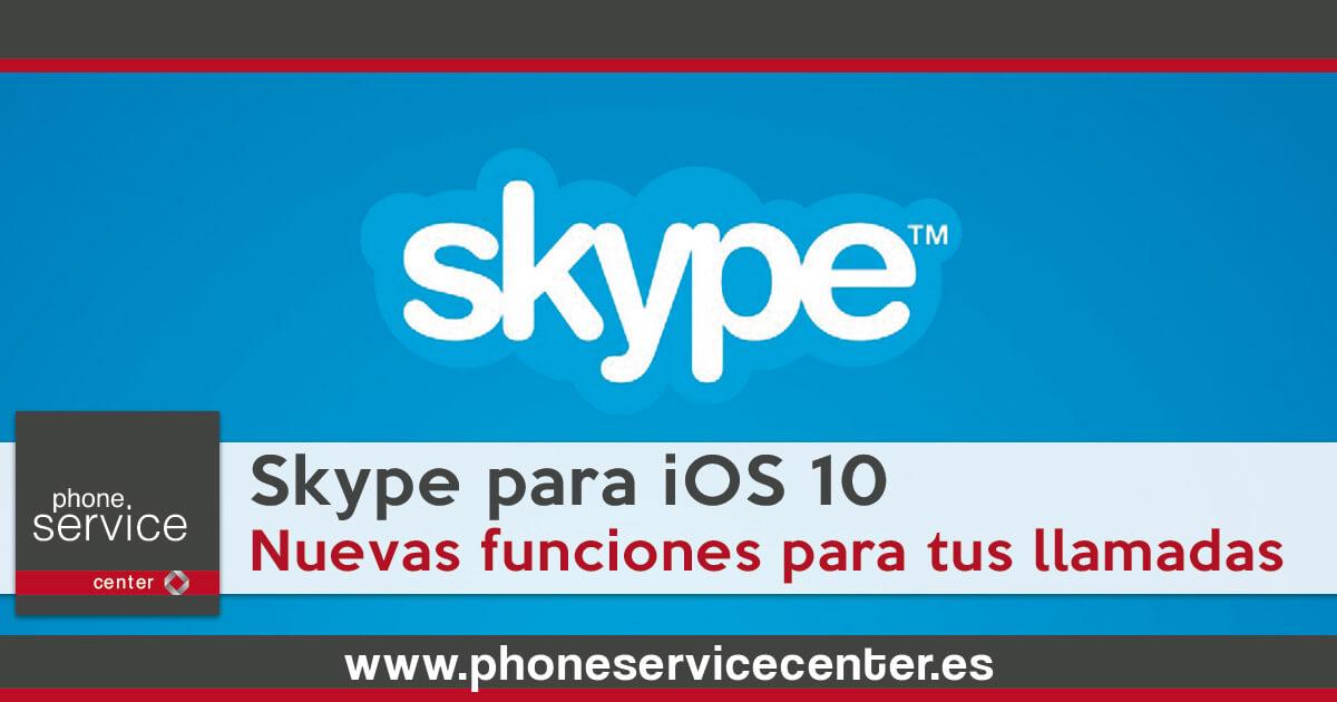 Skype se renueva con iOS 10