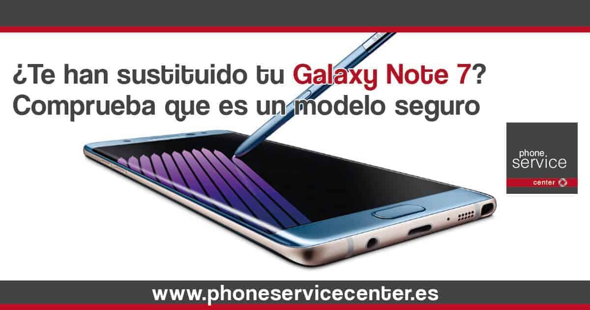 Te han sustituido tu Galaxy Note 7 comprueba si es seguro