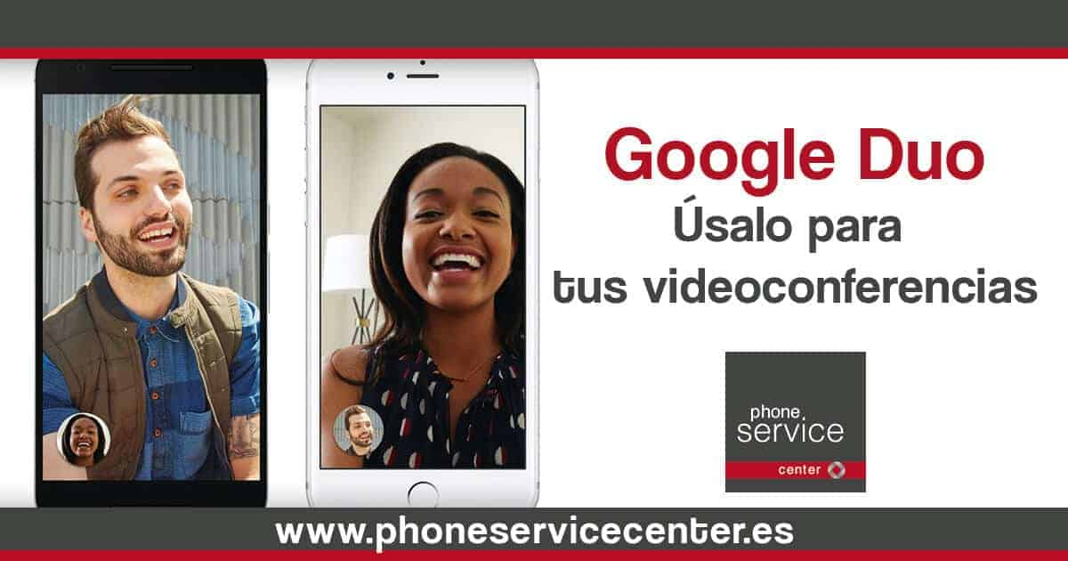 Usa Google Duo para tus conferencias