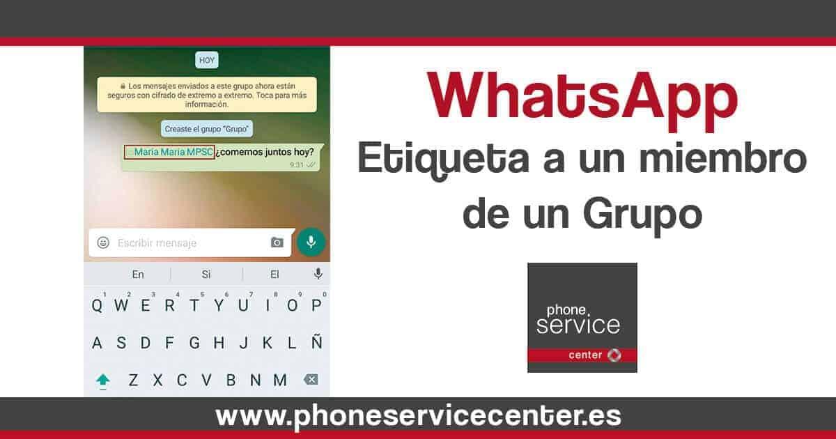 Whatsapp Etiqueta a un miembro en un grupo