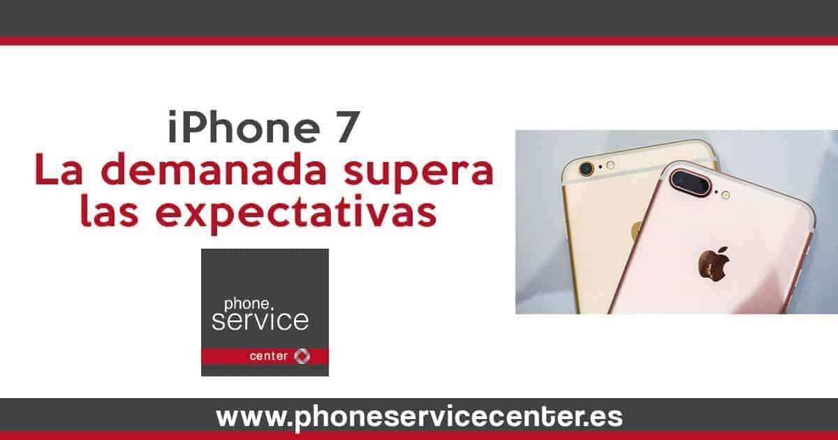 iPhone 7_La demanda supera las expectativas