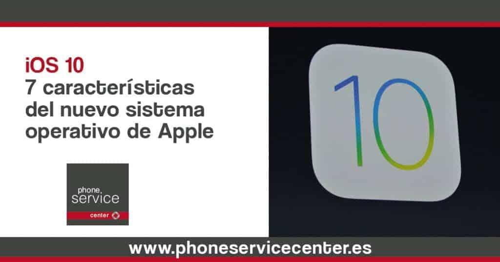 ios-10-7-caracteristicas-del-nuevo-sistema-operativo-de-Apple-1024x538