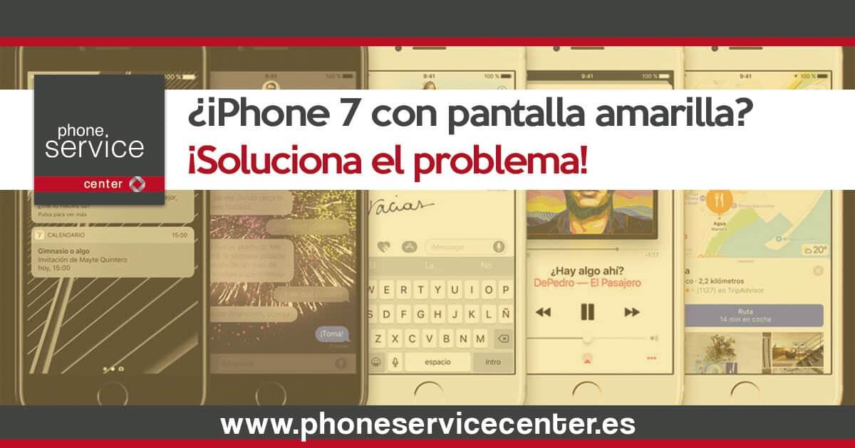Como solucionar el problema de la pantalla amarilla en el iPhone 7