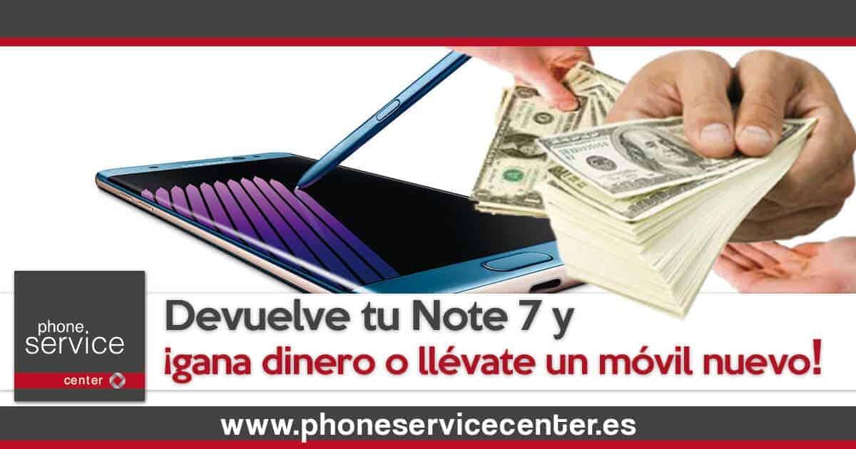Devuelve tu Galaxy Note 7 y gana dinero o un movil