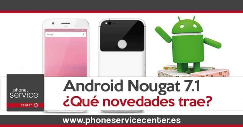 Novedades de Android Nougat 7.1