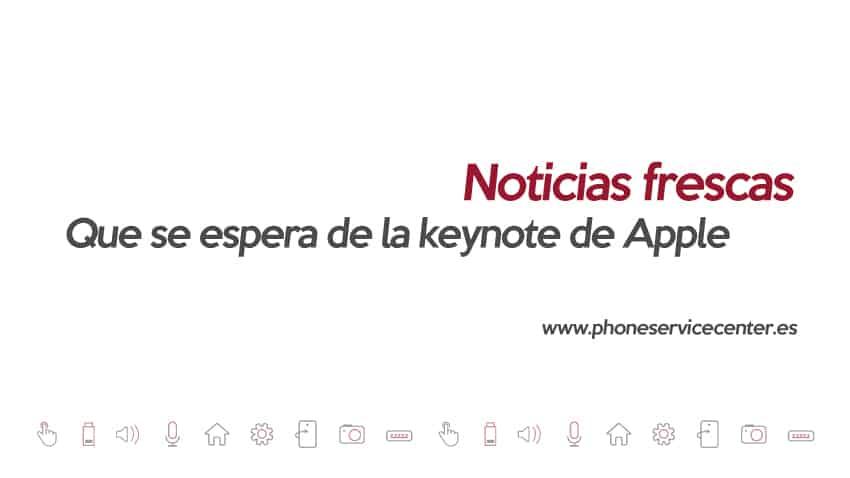 Que se espera de la keynote de Apple