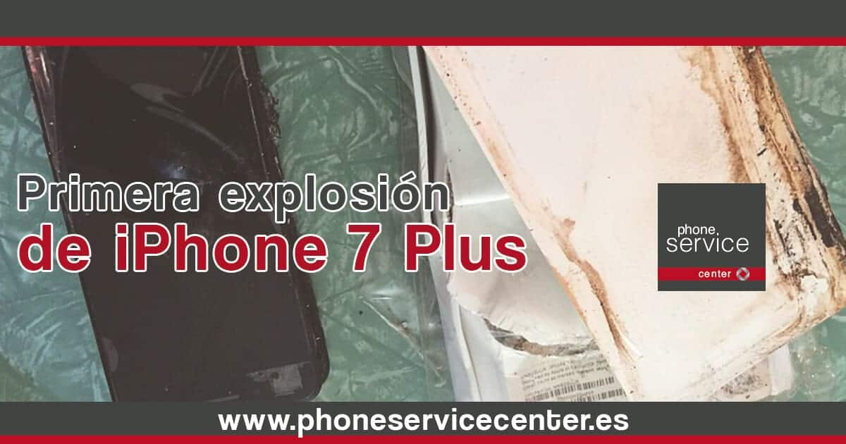 Primera explosion de iPhone 7 Plus