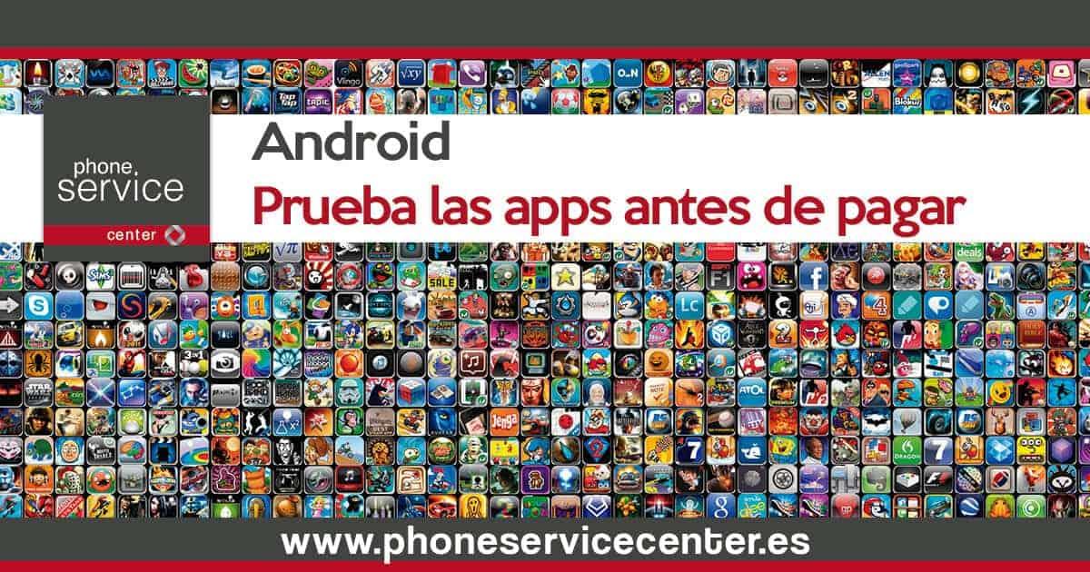 Prueba las apps antes de pagar en Android