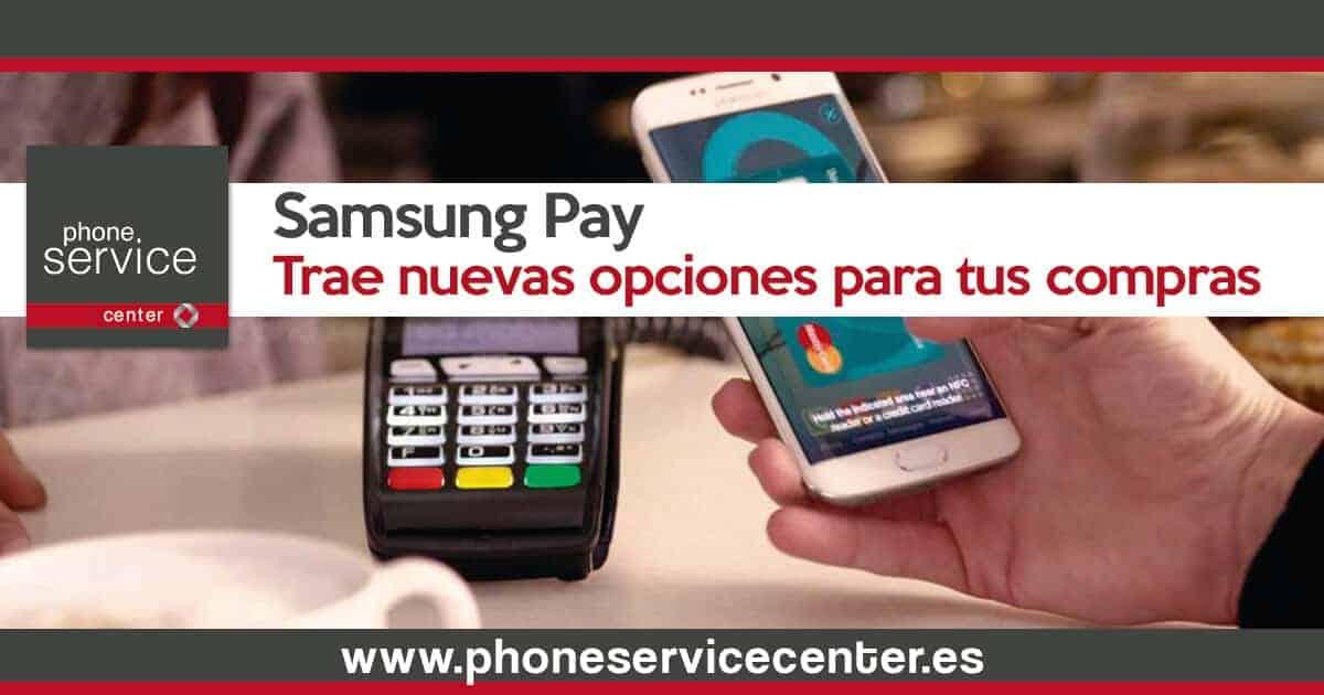 Samsung Pay y sus nuevas opciones en el pago movil