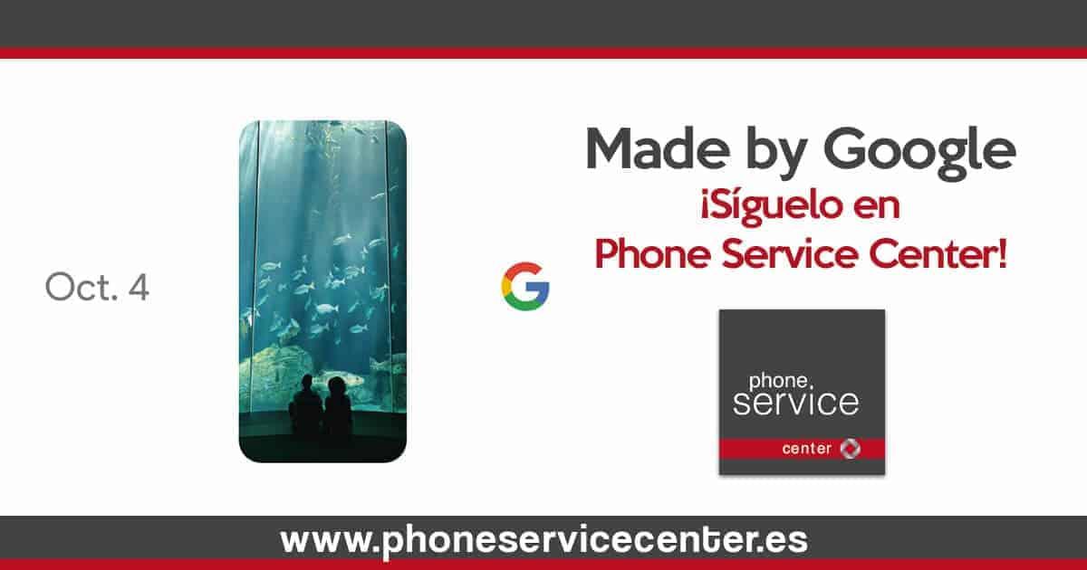 Sigue Made by Google en Phone Service Center