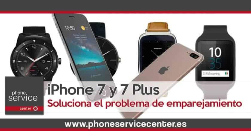 Soluciona el problema de emparejamiento del iPhone 7 y 7 Plus