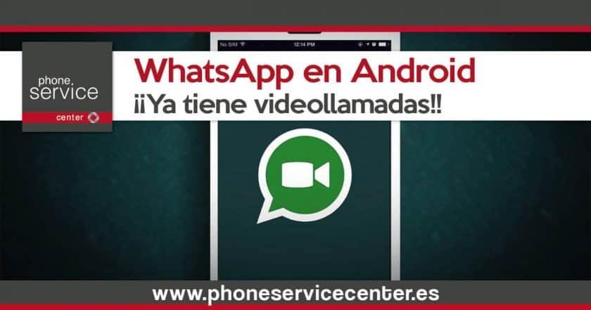 Ya existen las videollamadas en WhatsApp