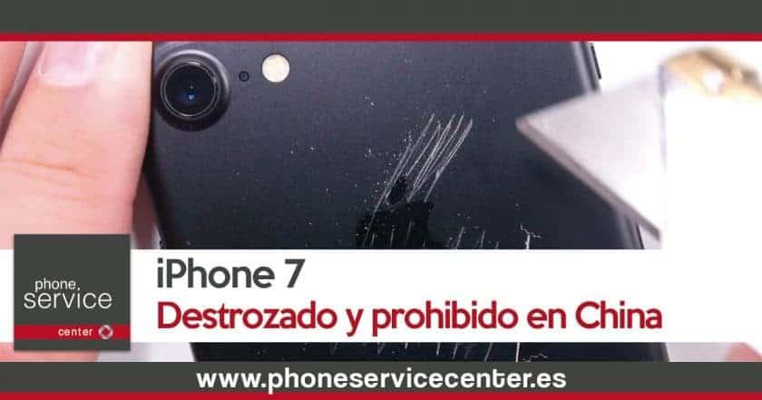iPhone 7_Destrozado y prohibido en China