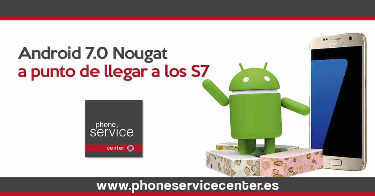 Android 7.0 Nougat a punto de llegar a los S7