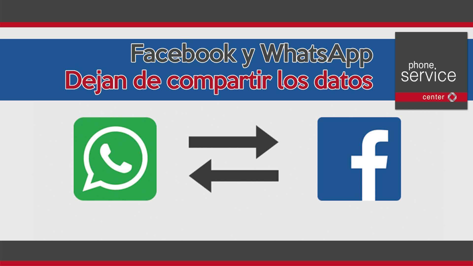Facebook y WhatsApp dejan de compartir datos