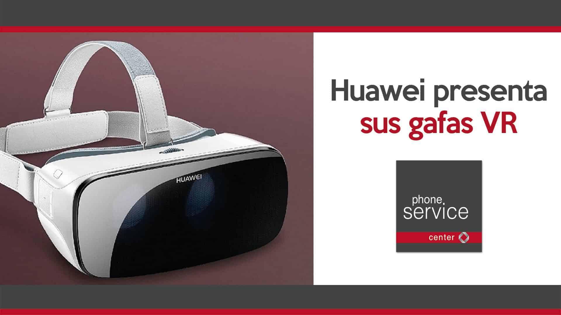 Huawei presenta sus gafas VR