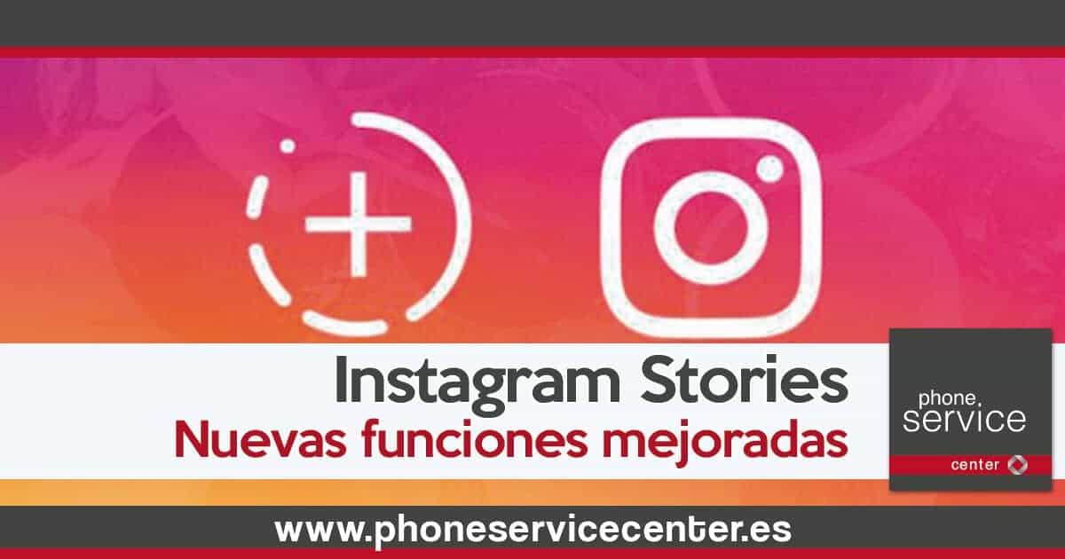 Instagram Stories mejora sus funciones