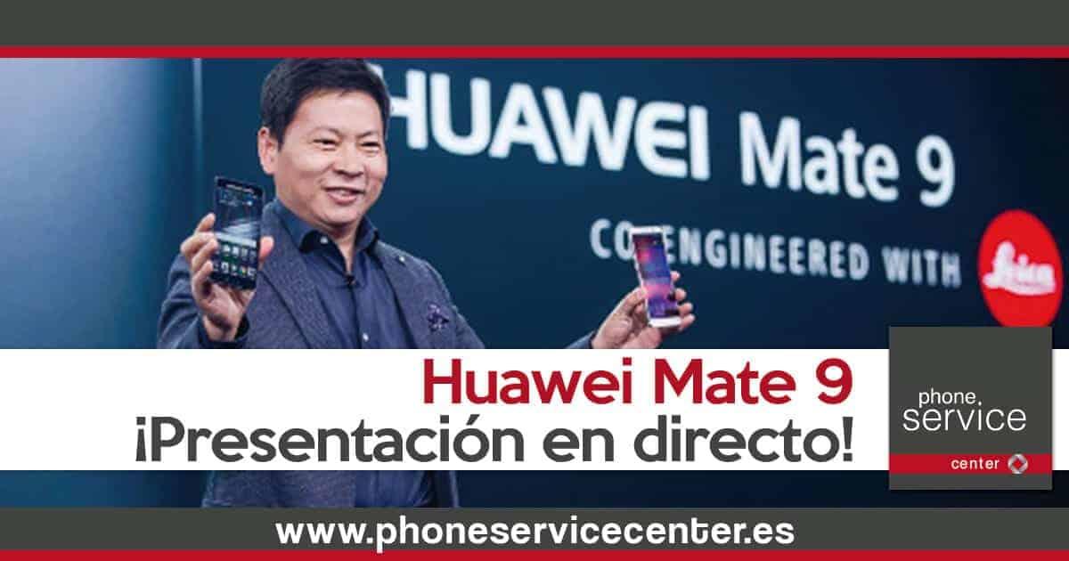 Presentacion en directo de los Huawei Mate 9