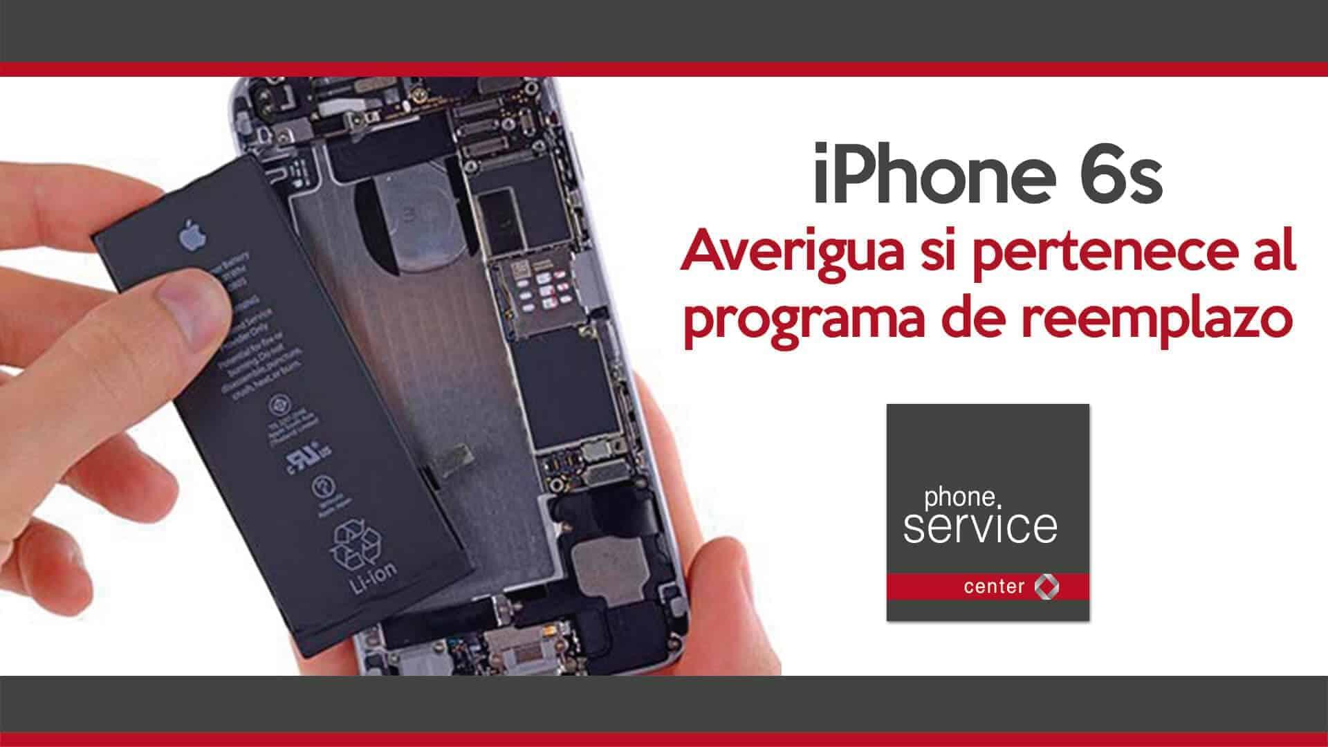 iPhone 6s como saber si pertenece al programa de reemplazo de bateria de Apple