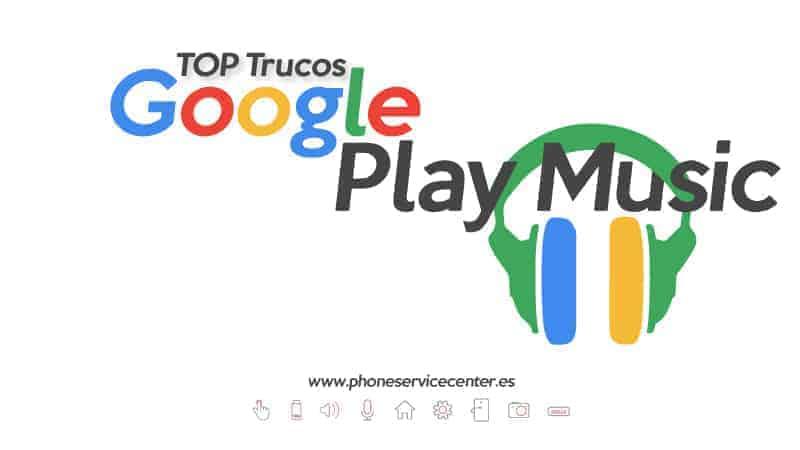 trucos de Google Play Music