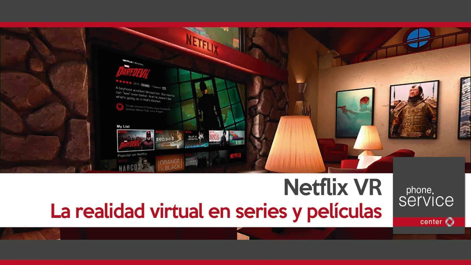 netflix-vr-la-realidad-virtual-en-series-y-peliculas