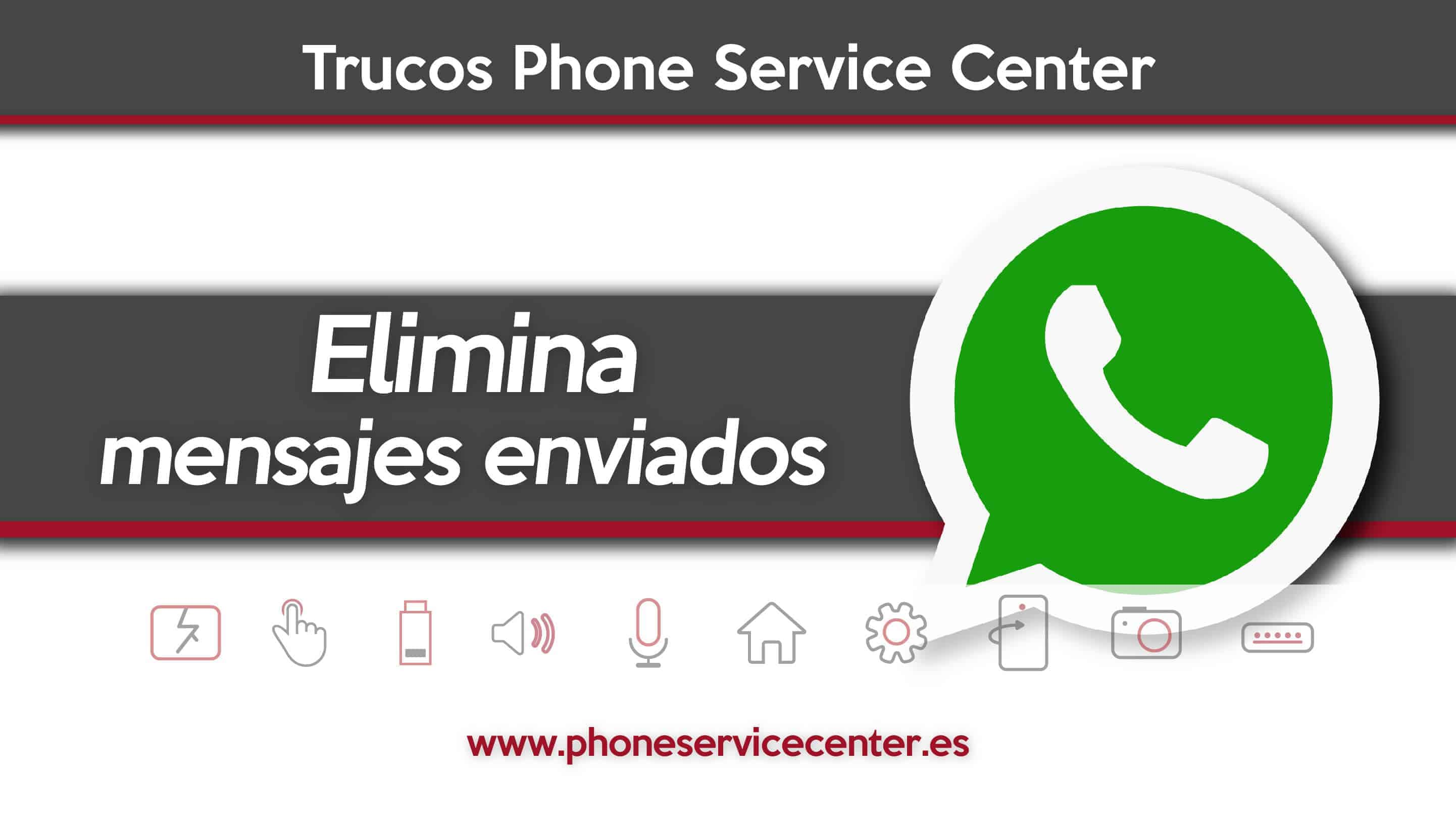 eliminar los mensajes enviados con WhatsApp