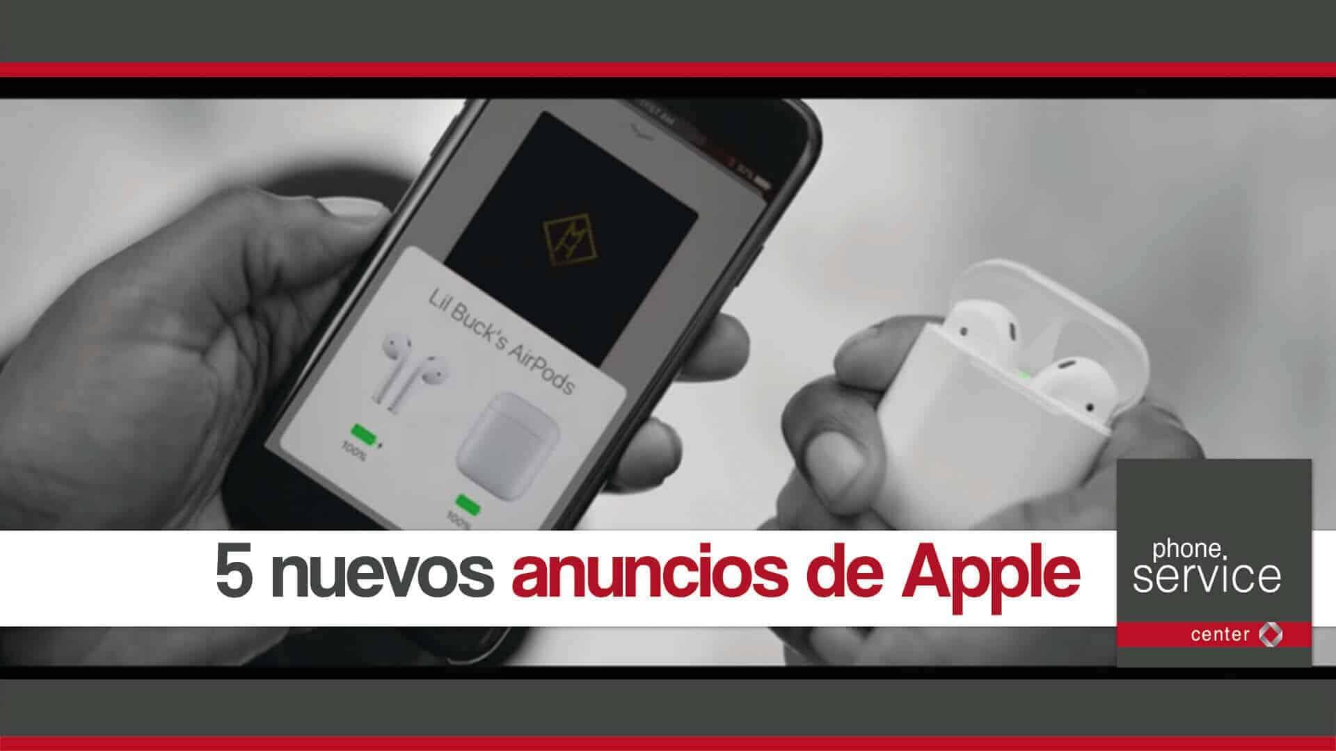 5 nuevos anuncios de Apple