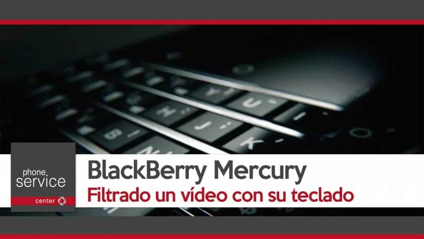 blackberry-mercury-filtrado-video-con-su-teclado
