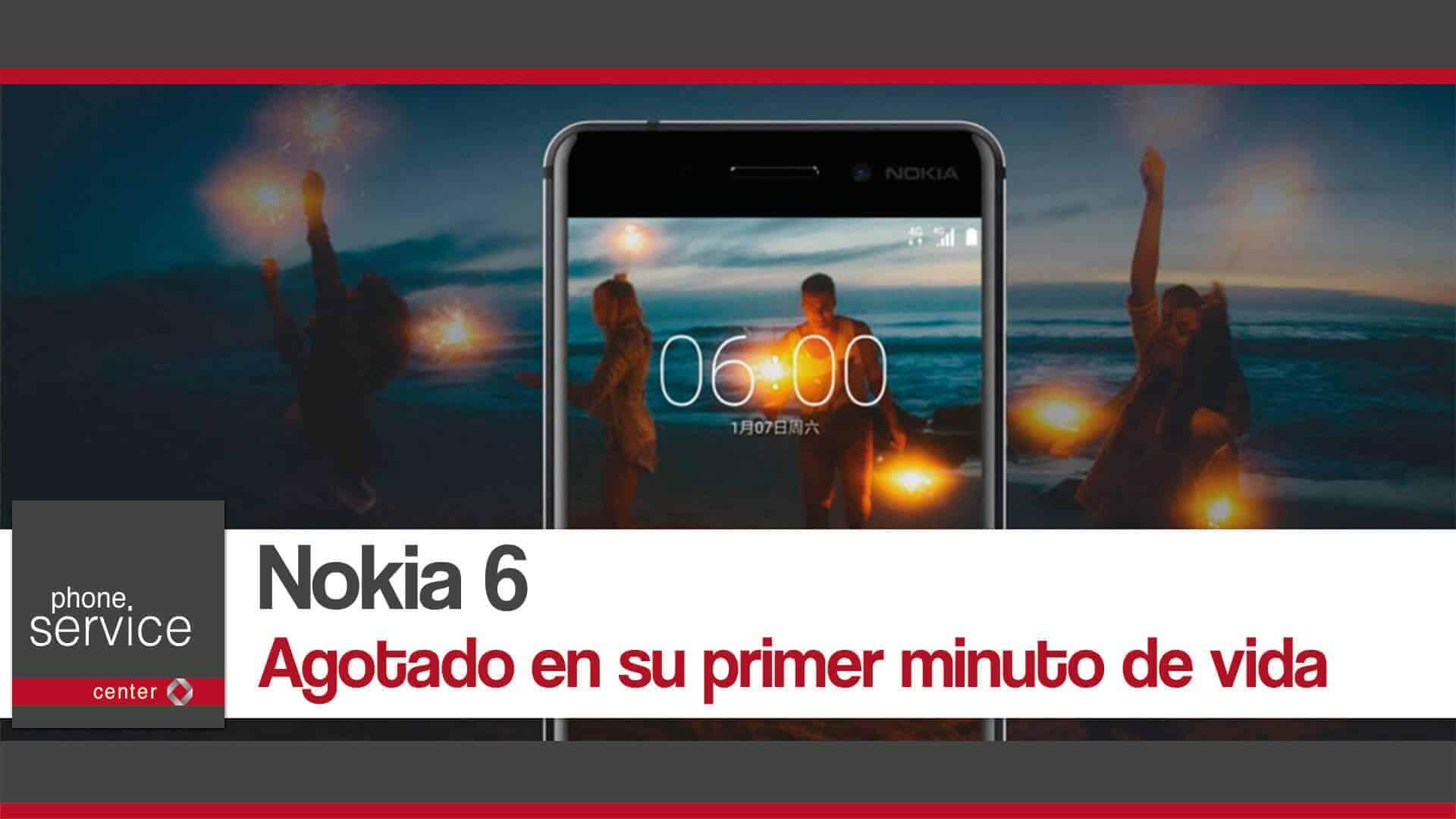 Nokia 6 agotado en su primer minuto de vida