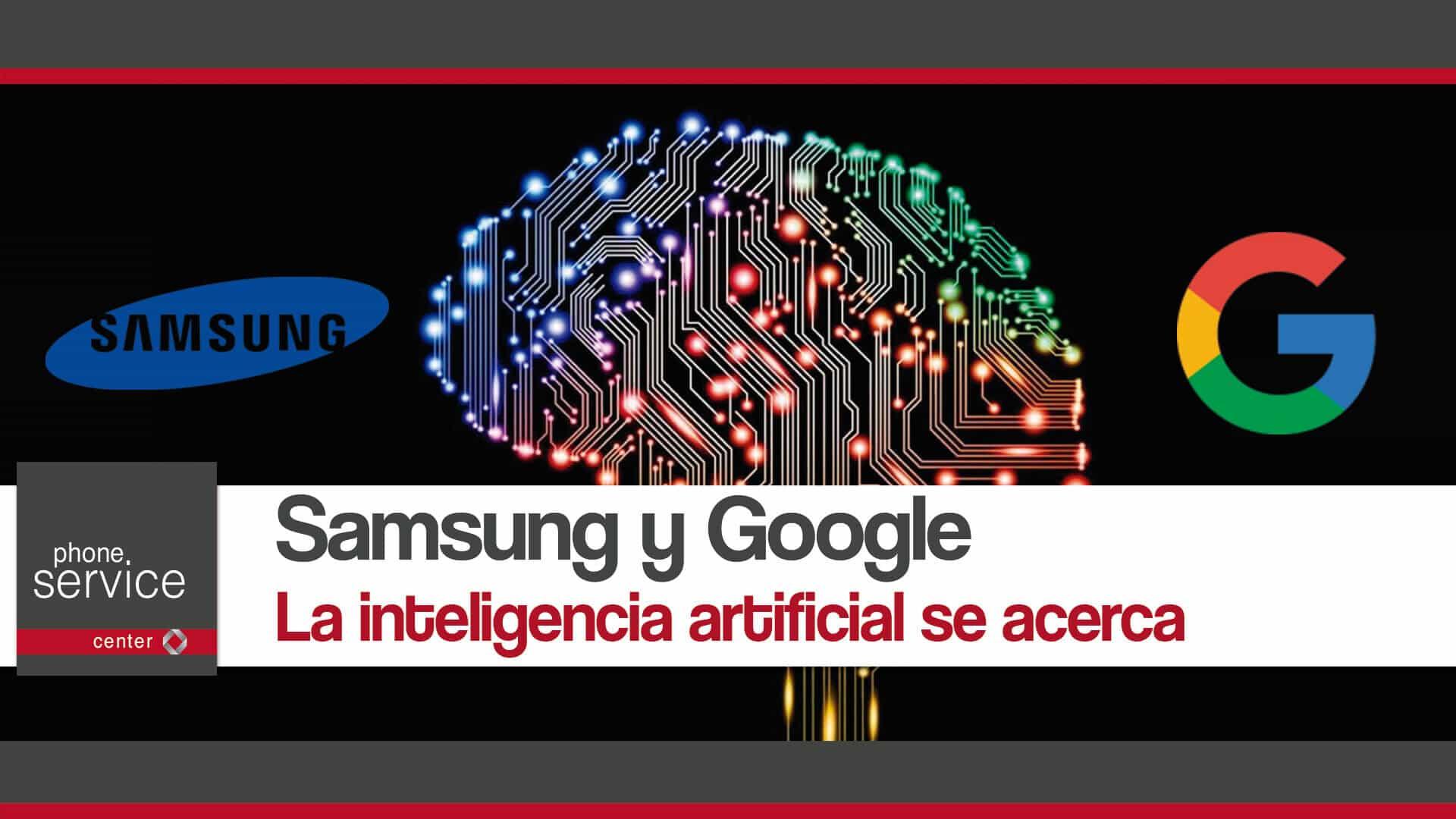 Samsung y Google inteligencia artificial